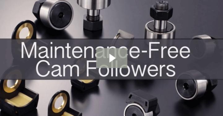Video: Maintenance-Free Cam Followers